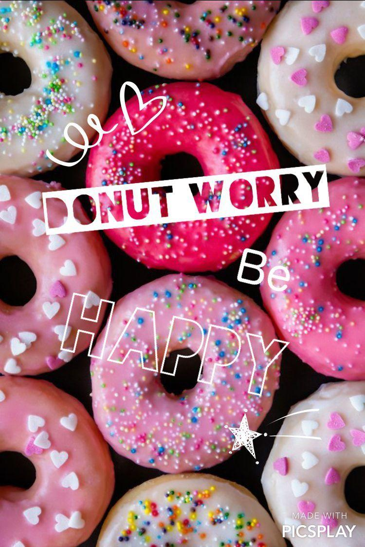 Donut Worry Wallpaper