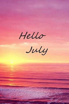 Hello July Wallpapers Phone