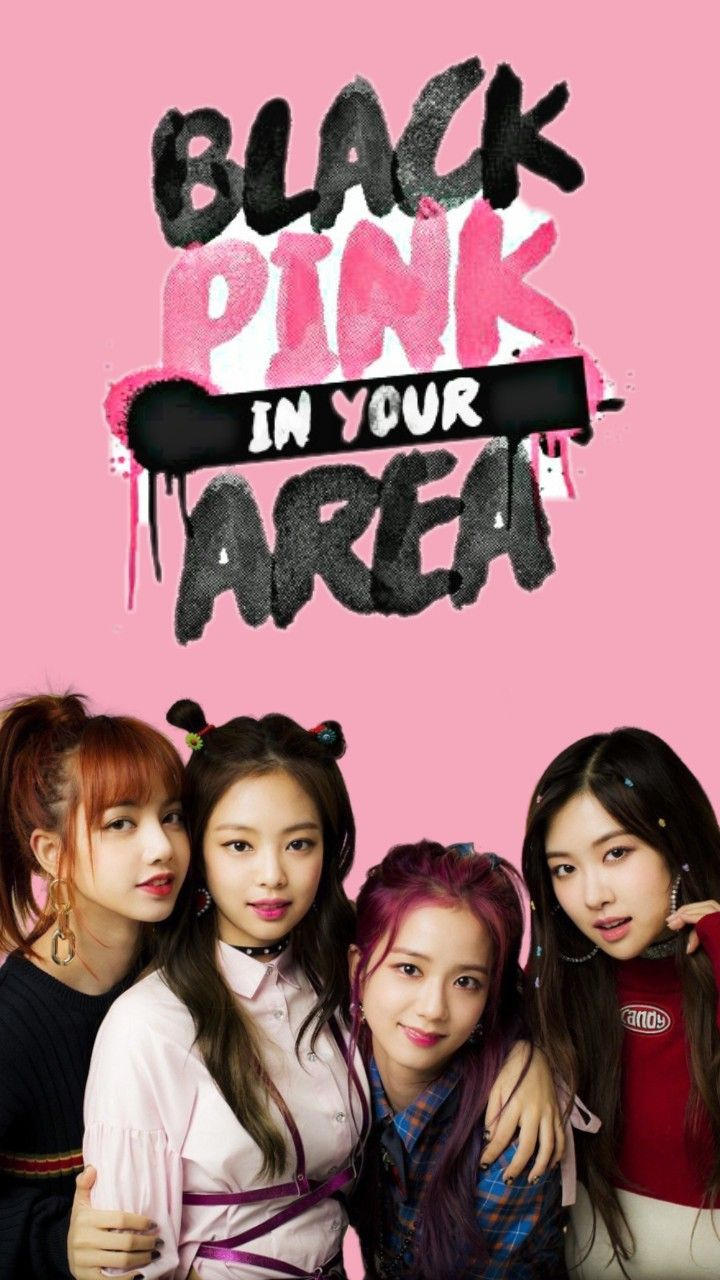 Blackpink In Your Area Wallpapers