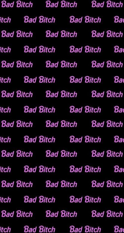 Bad Bitch Wallpaper Iphone